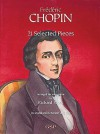 Frederic Chopin: 21 Selected Pieces (Classical Guitar) - Frédéric Chopin, Richard Yates