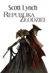 Republika złodziei (Niecni Dżentelmeni, #3) - Scott Lynch, Małgorzata Strzelec, Wojciech Szypuła