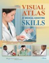 Lww's Visual Atlas of Medical Assisting Skills - Deborah Bedford