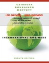 International Business, Binder Ready Version - Michael Czinkota, Ilkka A. Ronkainen, Michael H. Moffet