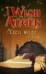 The Wish Augur - Cecil Wilde
