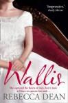 Wallis - Rebecca Dean