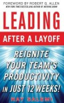 Leading After a Layoff: Reignite Your Team's Productivity...Quickly - Ray Salemi