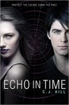Echo in Time - C.J. Hill