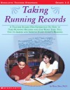Taking Running Records: A Teacher Shares Her Experience on How to Take Running Records and Use What They Tell You to Assess and Improve Every Child's Reading - Mary Shea