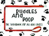 Puddles and Poop: The Handbook for All Dog Lovers - Rebecca Harvin
