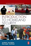 Introduction to Homeland Security: Principles of All-Hazards Response - Jane Bullock, George Haddow, Damon P. Coppola