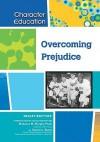 Overcoming Prejudice - Tracey Baptiste, Sharon L. Banas, Madonna M. Murphy