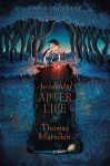 The Accidental Afterlife of Thomas Marsden - Emma Trevayne