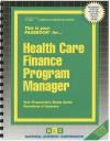 Health Care Finance Program Manager - Jack Rudman