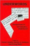 Underwords: Perspectives on Don Delillo's Underworld - Joseph Dewey, Steven G. Kellman, Irving Malin