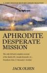 Aphrodite: Desperate Mission - Jack Olsen