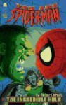 You Are Spider Man vs. the Incredible Hulk - Richie Chevat