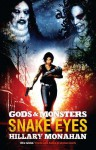 Gods and Monsters: Snake Eyes (Gods & Monsters) - Hillary Monahan
