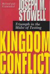 Kingdom Conflict: Triumph in the Midst of Testing - Joseph M. Stowell