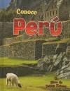 Conoce Peru - Robin Johnson, Bobbie Kalman