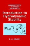 Introduction to Hydrodynamic Stability (Cambridge Texts in Applied Mathematics) - P.G. Drazin