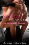 Falling Down (Rockstar Book 1) - Anne Mercier