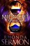 The Midnight Society (The Midnight Chronicles #1) - Rhonda Sermon