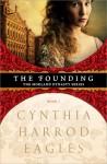 The Founding  - Cynthia Harrod-Eagles