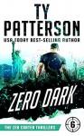 """""""Zero Dark"""" - Ty Patterson"""