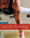 Looseleaf for Exercise Phisiology - Scott Powers, Edward T. Howley