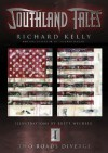 Southland Tales Book 1: Two Roads Diverge (Bk. 1) by Kelly, Richard (2006) Paperback - Richard Kelly