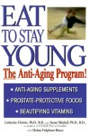 Eat To Stay Young: The Anti-Aging Program - Catherine Christie, Susan Mitchell, Debra Fulghum Bruce
