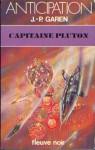 Capitaine Pluton - Jean-Pierre Garen