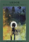 Ardor: The Book of the Dead Man, Vol. 2 - Marvin Bell