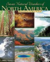 Seven Natural Wonders of North America - Michael Woods, Mary B. Woods