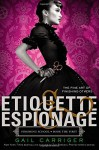 Etiquette & Espionage (Finishing School) by Carriger, Gail (2013) Paperback - Gail Carriger