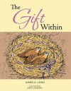 The Gift Within - James D. Long