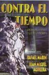 Contra el tiempo - Rafael Marín Trechera, Juan Miguel Aguilera