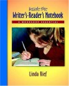 Inside the Writer's-Reader's Notebook: A Workshop Essential - Linda Rief