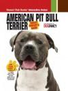 American Pit Bull Terrier (Smart Owner's Guide) - Dog Fancy Magazine