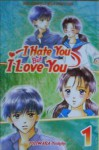 I Hate You But I Love You, Vol. 1 - Yoshiko Fujiwara