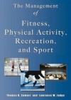 Management of Fitness, Physical Activity, Recreation & Sport - Thomas H. Sawyer