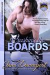 Crashing the Boards - Jami Davenport