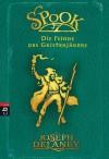 Spook - Die Feinde des Geisterjägers: Band 5 (German Edition) - Joseph Delaney, Tanja Ohlsen