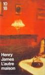L'autre Maison (Poche) - Henry James, François Rosso