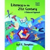 Literacy for the 21st Century: A Balanced Approach- Text Only - Gail E. Tompkins