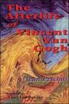 The Afterlife of Vincent Van Gogh - Jean Pelchat, Lazer Lederhendler