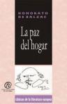 La Paz del Hogar - Honoré de Balzac