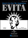 Don't Cry for Me Argentina (Piano Vocal, Sheet Music) - madonna, Andrew Lloyd Webber, Evita