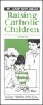 Raising Catholic Children - Catholic Book Publishing Corp.