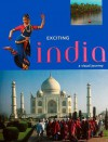 Exciting India: A Visual Journey - Bikram Grewal, Henry Wilson