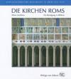 Die Kirchen Roms: Ein Rundgang in Bildern. Mittelalterliche Malereien in ROM 312-1431 - Maria Andaloro
