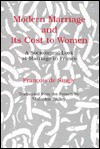 Modern Marriage and Its Cost to Women: A Sociological Look at Marriage in France - François de Singly, Brian Richardson, Malcolm Bailey