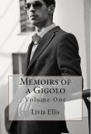 Memoirs of a Gigolo Volume One - Livia Ellis